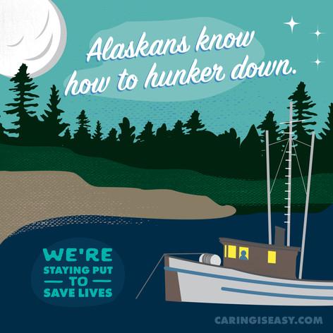 Alaskans Hunker Down