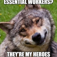 Essential Workers Are My Heroes