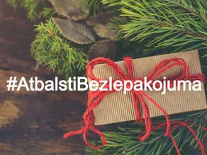 Decembrī atbalsti beziepakojuma veikalus: #AtbalstiBezIepakojuma