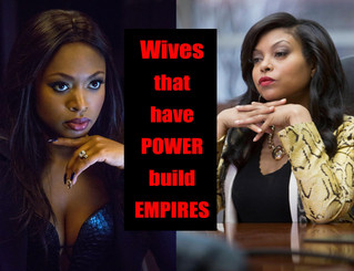 Wives that have POWER build EMPIRES!