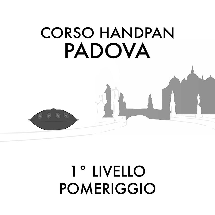 PADOVA // Pomeriggio // 1°Liv. // COMPLETO