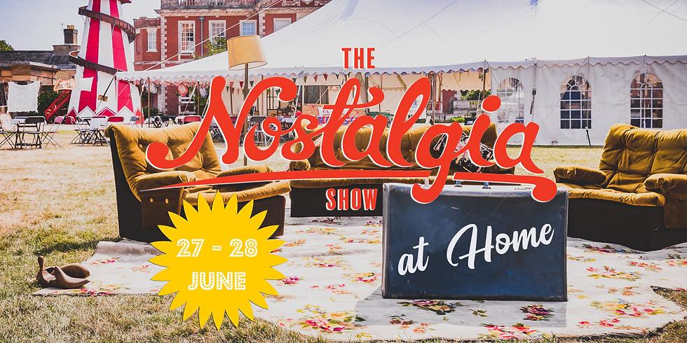 The Nostalgia Show at Home