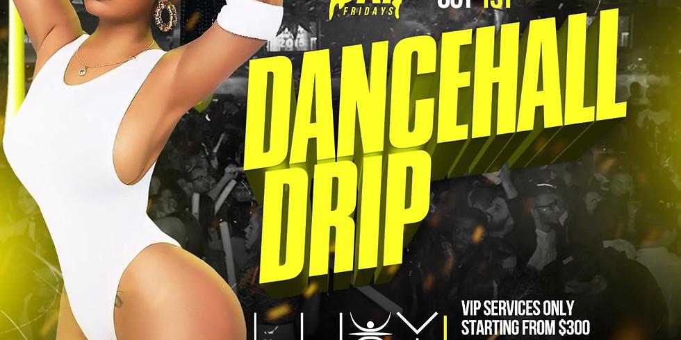 Dancehall Drip