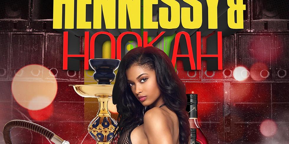 Hennessy & Hookah