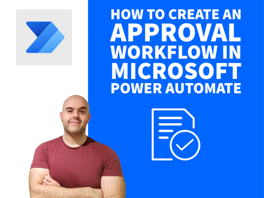 How To Create An Approval Workflow in Microsoft Power Automate