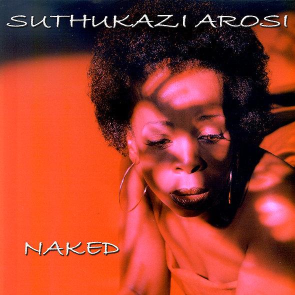 Suthukazi Arosi | Naked