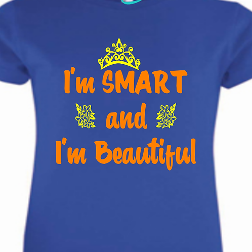 I'm Smart and I'm Beautiful