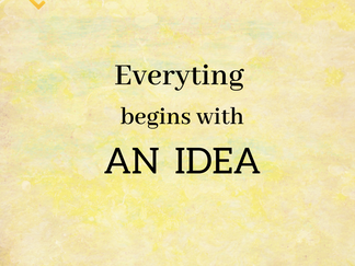 The 10 steps you need to follow to start your project / STEP 1: THE IDEA