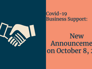 Covid-19 Business Support: New Announcements on October 8, 2020