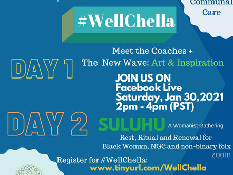 Join us for the 1st Annual #WELLCHELLA!