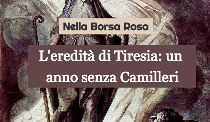 L'eredità di Tiresia: un anno senza Andrea Camilleri
