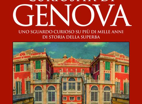 La Superba e i suoi mille volti. Passeggiata nella storia di Genova con Laura Guglielmi