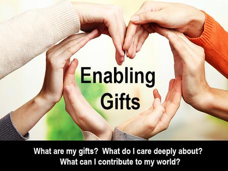 Enabling Gifts