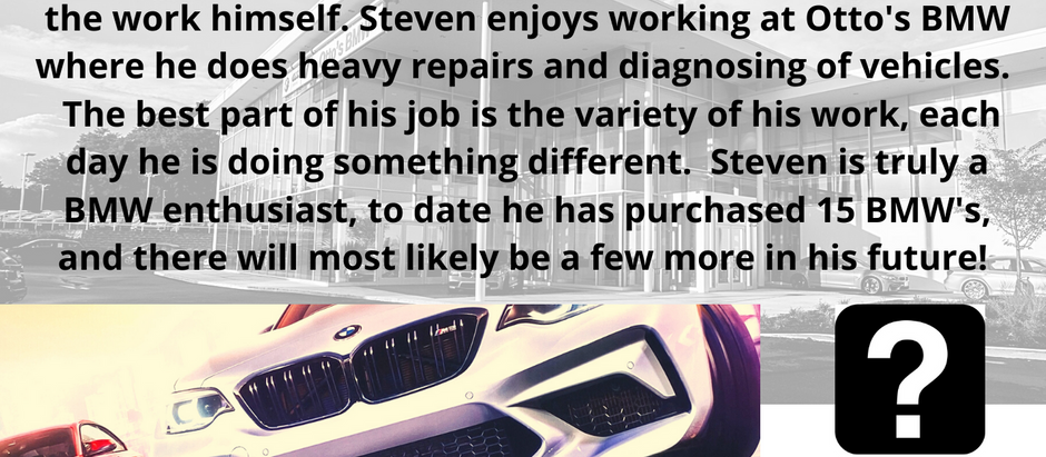 Dealer Spotlight #7, Steven Dwyer from Otto's BMW in West Chester, PA!
