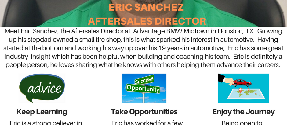 Dealer Spotlight #3, Eric Sanchez from Advantage BMW Midtown in Houston, TX!