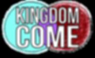 KINGDOM COME - EASTER 2019 TRANSPARENT.p