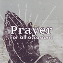 Prayer for all occasions.png