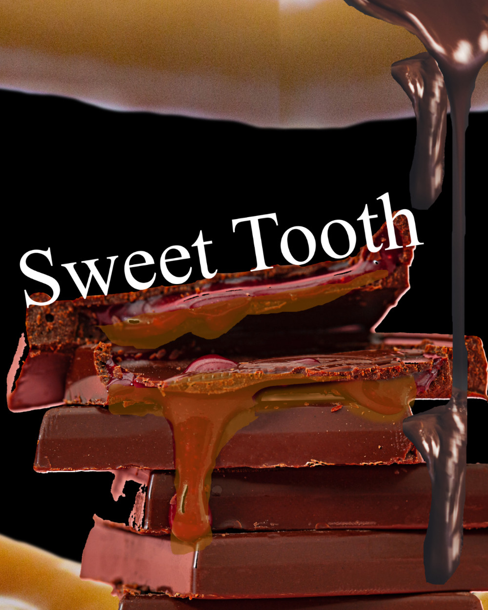 "An oozing chocolate bar with dripping caramel and the title ""Sweet Tooth"""
