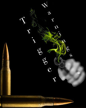 "A gun firing at the viewer with green smoke sprouting out with title ""Trigger Warnings"""