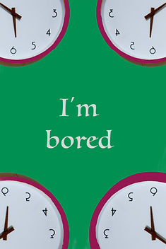 "A clock in each corner surrounded by bright pink with a green background. Cover title, ""I'm bored"" is in the center of this poetry cover."