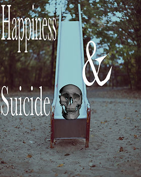 "A skull at the bottom of a slide and the large title ""Happiness & Suicide"" takes up this poetry cover."