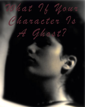 "A photo of Helena Ortiz as a ghostly figure with the article title ""What If Your Character Is A Ghost?"""