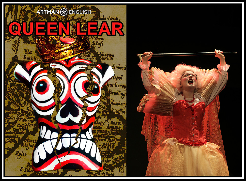 Artman English Ensemble's Queen Lear: Poster and Production Photo of the Non-Native English Speaker Protagonist Actress