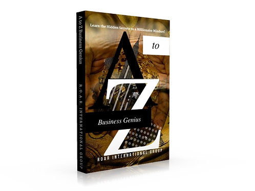A to Z Business Genius by R.O.A.R. International Group