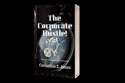 The Coporate Hustle