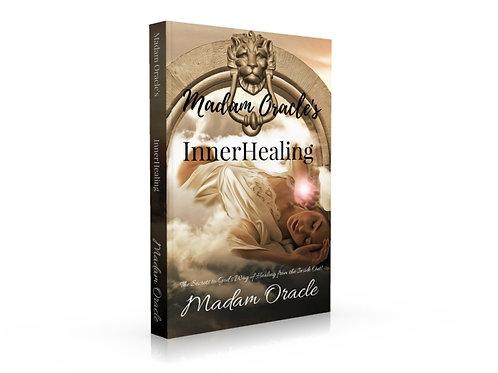 Madam Oracle's InnerHealing