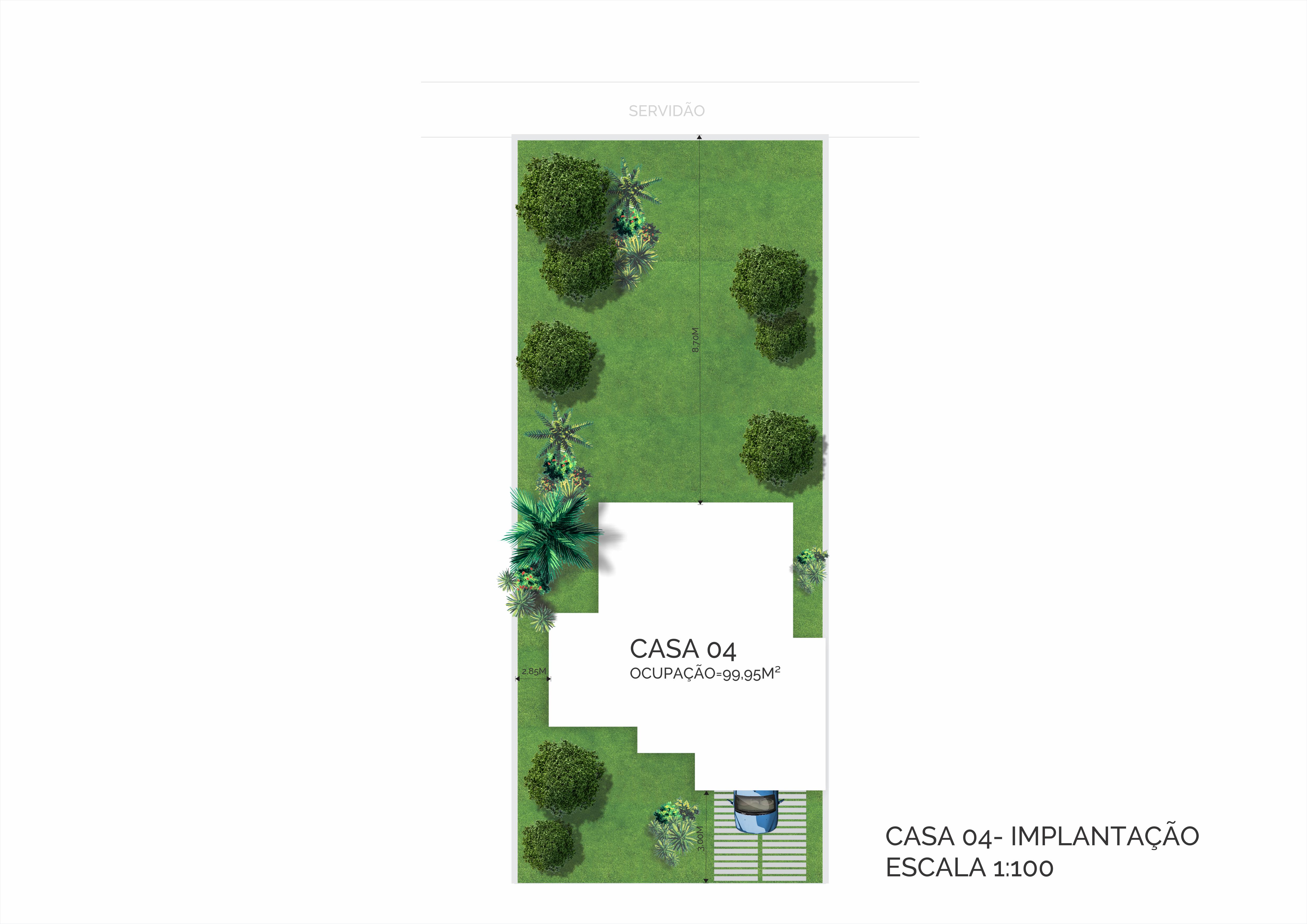 CASA 04-IMPLANTAÇÃO