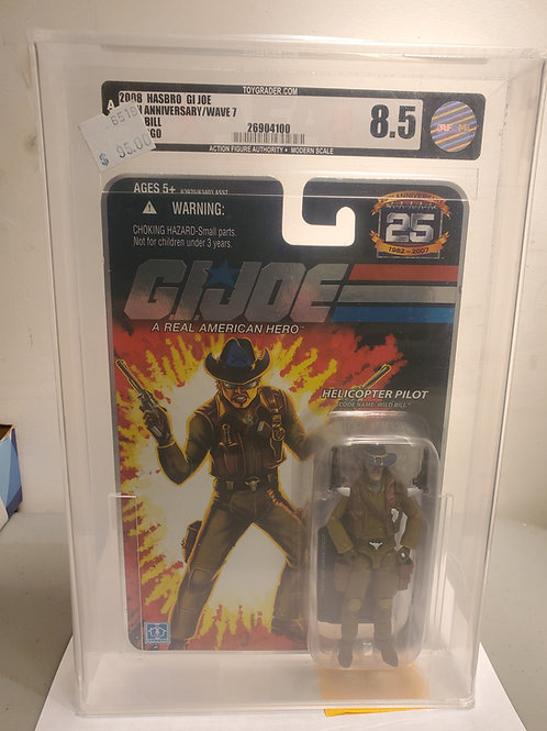2007 Gi Joe 25th Aniversary Wave 7  Wild Bill 8.5 AFA Graded