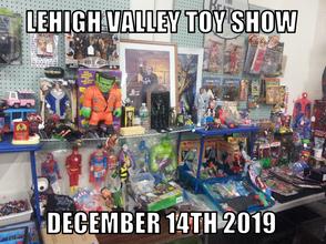 MSM Toy Show in Allentown December 14th 2019