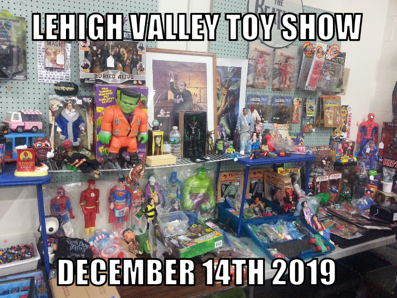 The Graet Lehigh Valley Toy Show-Merchants Square Mall-Allentwon Pa