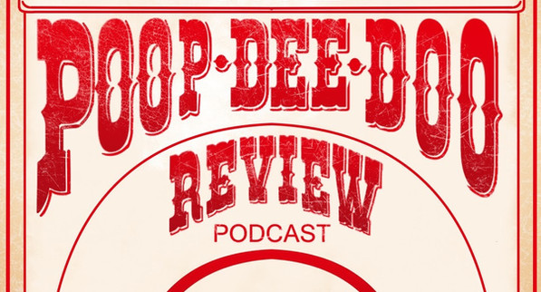 Poop-Dee-Doo Review Podcast Announcement