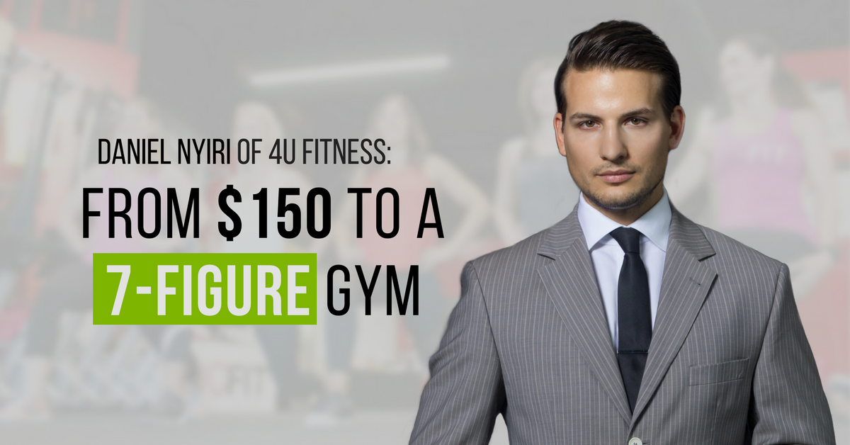 Daniel-Nyiri-CEO-from-150-to-a-7-figure-gym-blog-image