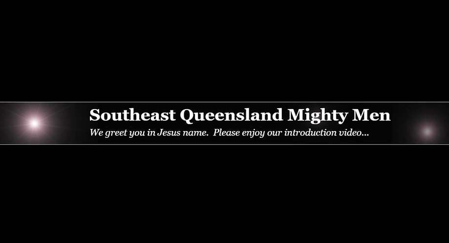 Introduction to Southeast Queensland Mighty Men
