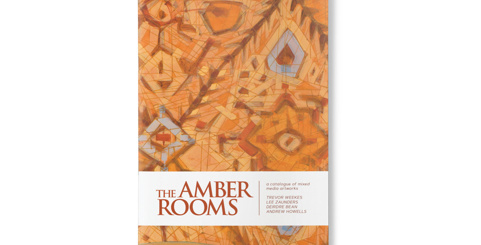 The Amber Rooms A catalogue of mixed media artworks