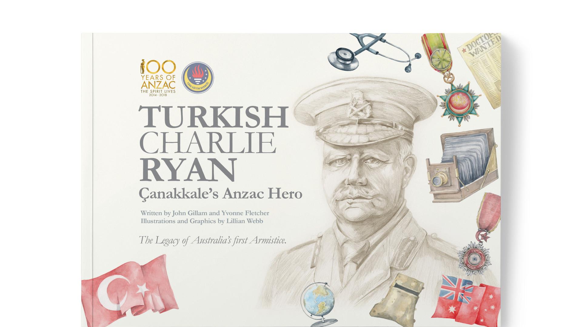 Turkish Charlie Ryan Canakkale's Anzac Hero