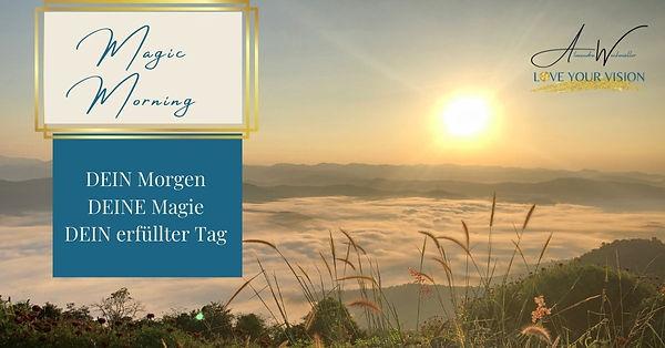 Kopie von Magic Morning.jpg