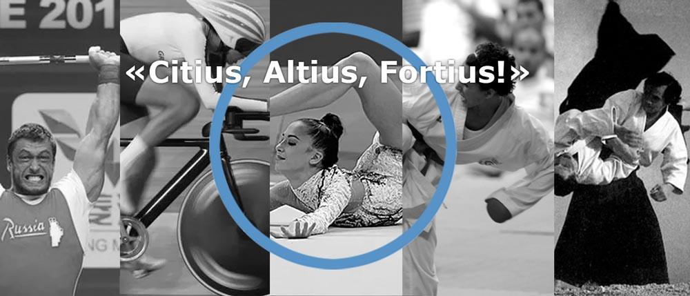 Citius, Altius, Fortius!