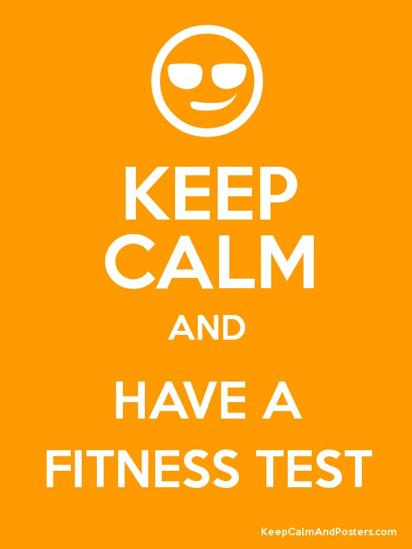 KEEP CALM FITNESS TEST