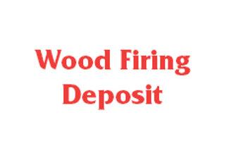 Wood Firing Deposit