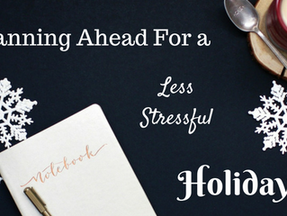 Planning for a Less Stressful Holiday