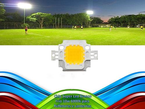 Chip Super Led Branco Frio 10w 6000k P/ Refletores Lanternas