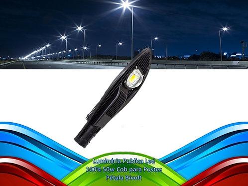 Luminaria Publica Led 100% 50w Cob P/postes Petala Bf Bivol*