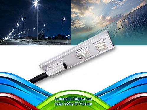 Luminaria Publica Led Solar 100w Bf P/poste