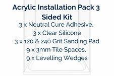 Acrylic Installation Pack 3 Sided KitKit