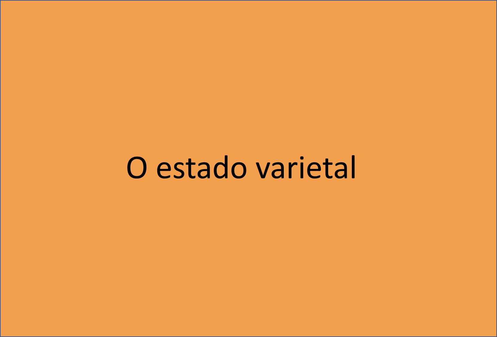 Estado varietal