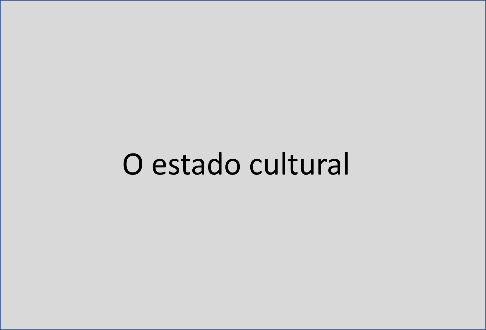 Estado cultural